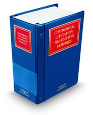 Commercial Litigation Pre-Emptive Remedies