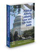 Political Activity, Lobbying Laws and Gift Rules Guide, 3d, 2019-2020 ed.