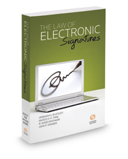 The Law of Electronic Signatures and Records, 2019 ed.