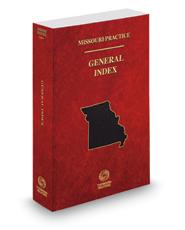 General Index, 2016-2017 ed. (Missouri Practice Series)