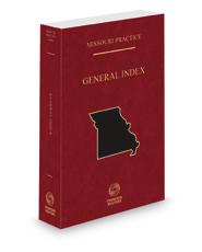 General Index, 2021-2022 ed. (Missouri Practice Series)