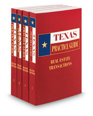 Real Estate Transactions, 2020-2021 ed. (Texas Practice Guide)