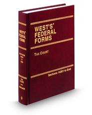 Tax Court (Vol. 9, West's® Federal Forms)