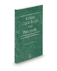 Kansas Court Rules and Procedure - Federal, 2021 ed. (Vol. II, Kansas Court Rules)