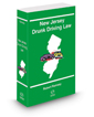 New Jersey Drunk Driving Law, 2021 ed.