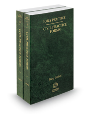 Civil Practice Forms, 2019 ed. (Vols. 9 and 10, Iowa Practice Series)
