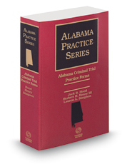 Alabama Criminal Trial Practice Forms, 2017 ed. (Alabama Practice Series)