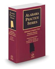 Alabama Criminal Trial Practice Forms, 2020 ed. (Alabama Practice Series)