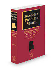 Criminal Offenses and Defenses in Alabama, 2021 ed. (Alabama Practice Series)