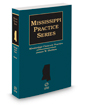 Mississippi Chancery Practice, 2020-2021 ed.