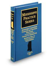 Mississippi Corporations—Formation & Operation with Forms, 3d (Mississippi Practice Series)