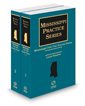 Mississippi Civil Trial Practice Forms, 2021 ed. (Mississippi Practice Series)