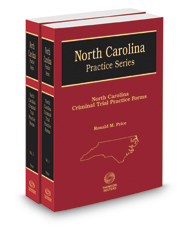 North Carolina Criminal Trial Practice Forms, 6th, 2017 ed. (North Carolina Practice Series)