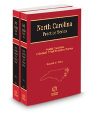 North Carolina Criminal Trial Practice Forms, 6th, 2018 ed. (North Carolina Practice Series)