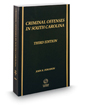Criminal Offenses in South Carolina, 3d, 2016-2017 ed.