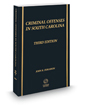Criminal Offenses in South Carolina, 3d, 2020-2021 ed.