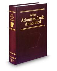 West's® Arkansas Code Annotated (Annotated Statute & Code Series)