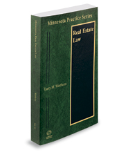 Real Estate Law, 2019-2020 ed. (Vol. 25, Minnesota Practice Series)