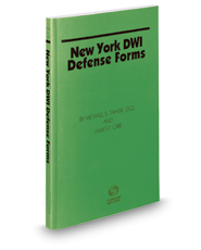 New York DWI Defense Forms, 2017 ed.