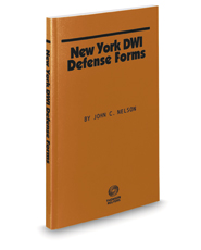 New York DWI Defense Forms, 2020 ed.
