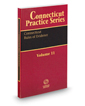 Connecticut Rules of Evidence, 2017 ed. (Vol. 11, Connecticut Practice Series)