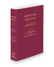 Tennessee Law of Comparative Fault, 2d, 2020-2021 ed. (Vol. 17, Tennessee Practice Series)
