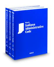 West's® Indiana Administrative Code