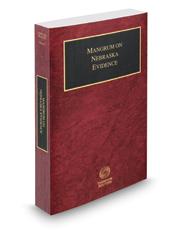Mangrum on Nebraska Evidence, 2017 ed. (Vol. 3, Nebraska Practice Series)