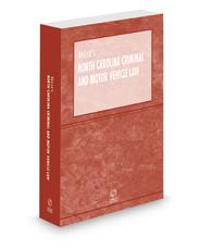 West's North Carolina Criminal and Motor Vehicle Law, 2021 ed.