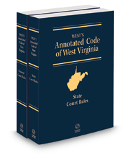 West's Annotated Code of West Virginia, State and Federal Court Rules, 2021 ed.