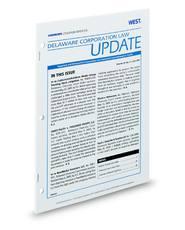 Westlaw Journal Delaware Corporation Law Update