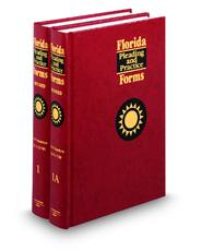 Civil Procedure (Vols. 1 and 1A, Florida Pleading and Practice Forms)