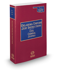 Oklahoma Uniform Jury Instructions, 2018-2019 ed. (Vernon's Oklahoma Forms 2d®)