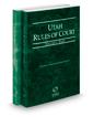 Utah Rules of Court - State and Federal, 2021 ed. (Vols. I & II, Utah Court Rules)