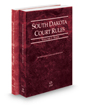 South Dakota Court Rules - State and Federal, 2018 ed. (Vols. I & II, South Dakota Court Rules)