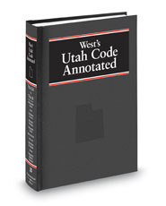 West's® Utah Code Annotated (Annotated Statute & Code Series)