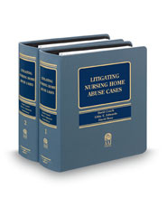 Litigating Nursing Home Abuse Cases (AAJ Press)