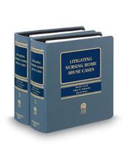 Litigating Nursing Home Abuse Cases (AAJ Press)