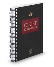 California Family Law Court Companion™, 2018 ed.