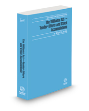 The Williams Act—Tender Offers and Stock Accumulations, 2020-2021 ed. (Securities Law Handbook Series)