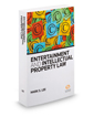 Entertainment and Intellectual Property Law, 2016-2017 ed.