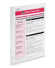 Employment Litigation News (Rutter Group California Practice Guide Newsletter)