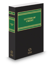 Corporate Counsel's Guide to Letters of Credit, 2017-2018 ed.