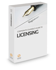 Corporate Counsel's Guide to Licensing, 2017 ed.