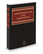 Corporate Counsel's Guide to Advertising Law and Agreements, 2016 ed.