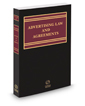 Corporate Counsel's Guide to Advertising Law and Agreements, 2019 ed.