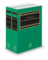 Materials on Antitrust Compliance, 3d, 2018 ed.