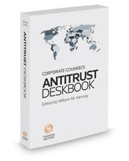Corporate Counsel's Antitrust Deskbook, 2017-2018 ed.