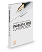 Corporate Counsel's Guide to Independent Contractors, 2020 ed.
