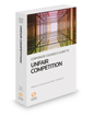 Corporate Counsel's Guide to Unfair Competition, 2017-2018 ed.